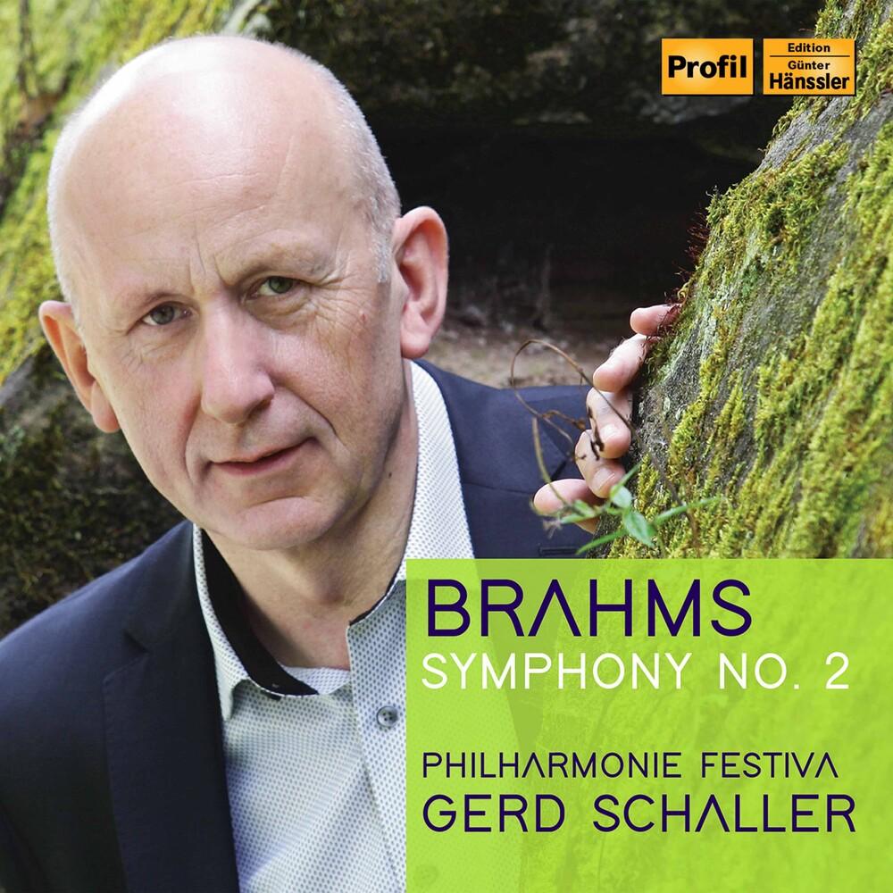 Brahms / Philharmonie Festiva / Schaller - Symphony 2 In D Major