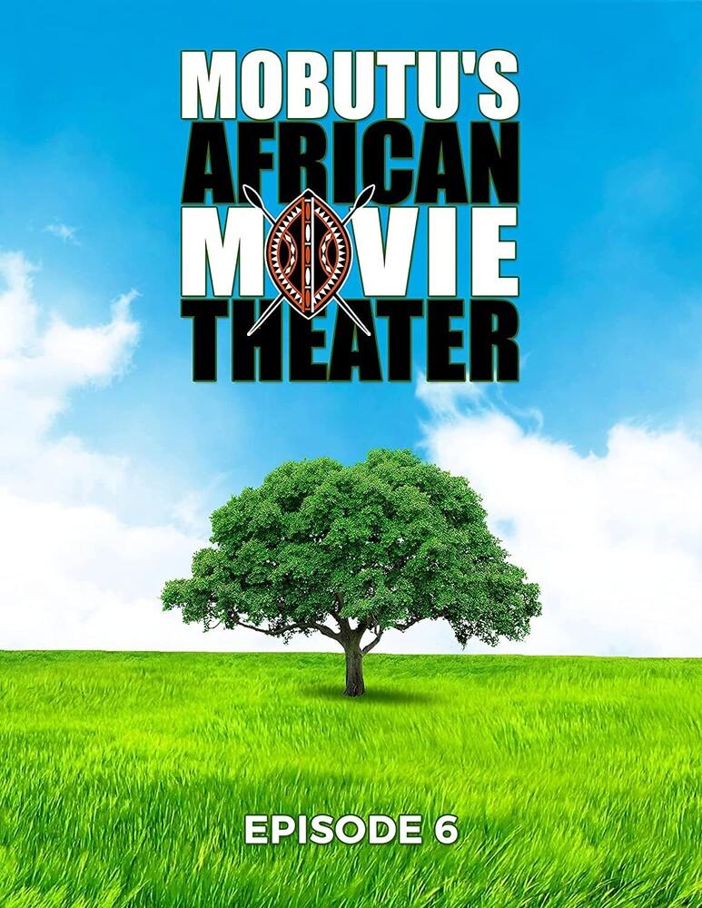 Mubutu's African Movie Theater: Episode 6 - Mubutu's African Movie Theater: Episode 6