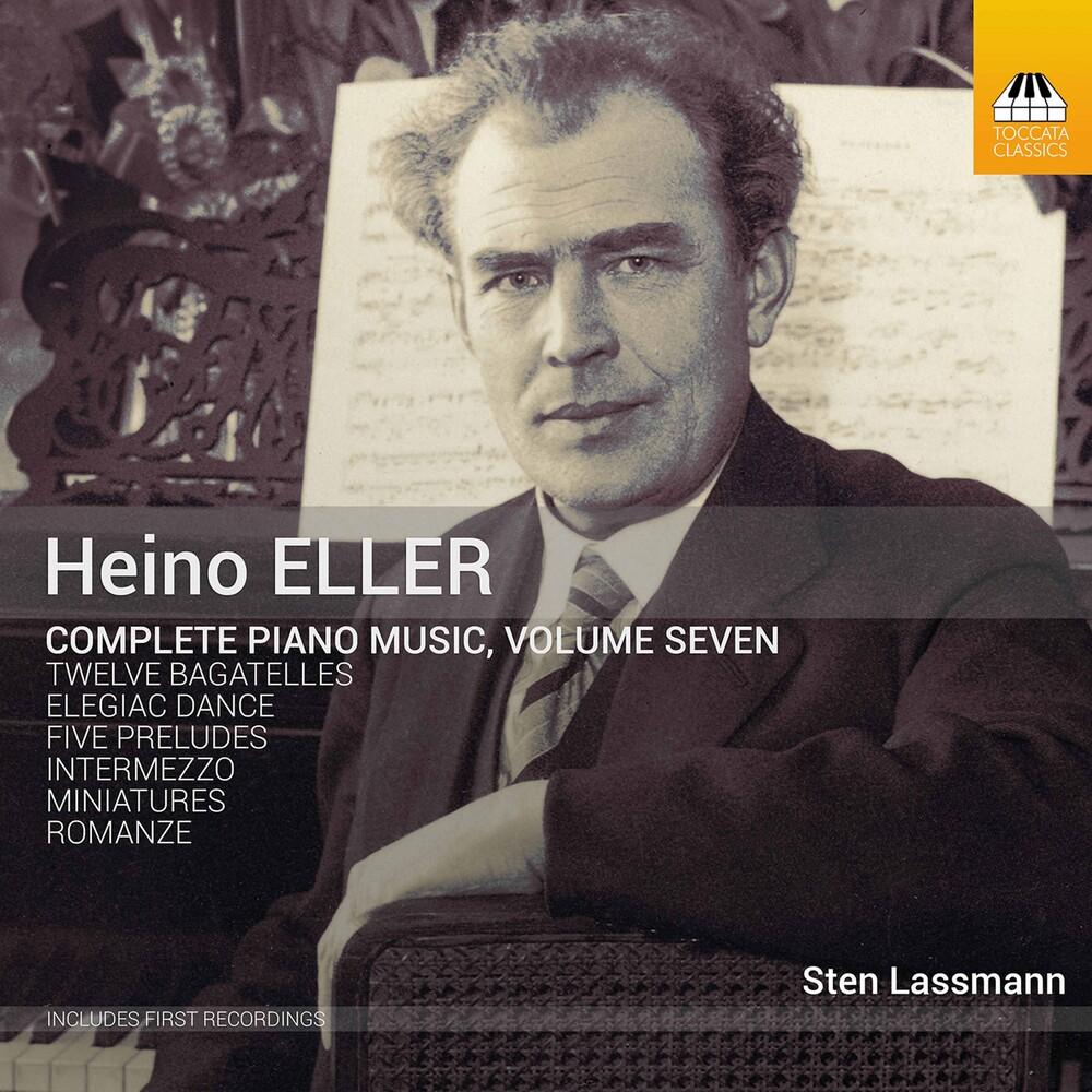Eller / Lassmann - Complete Piano Music 7