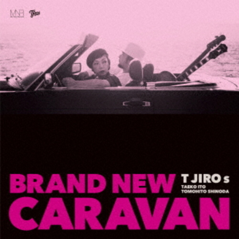 T Jiros - Brand New Caravan