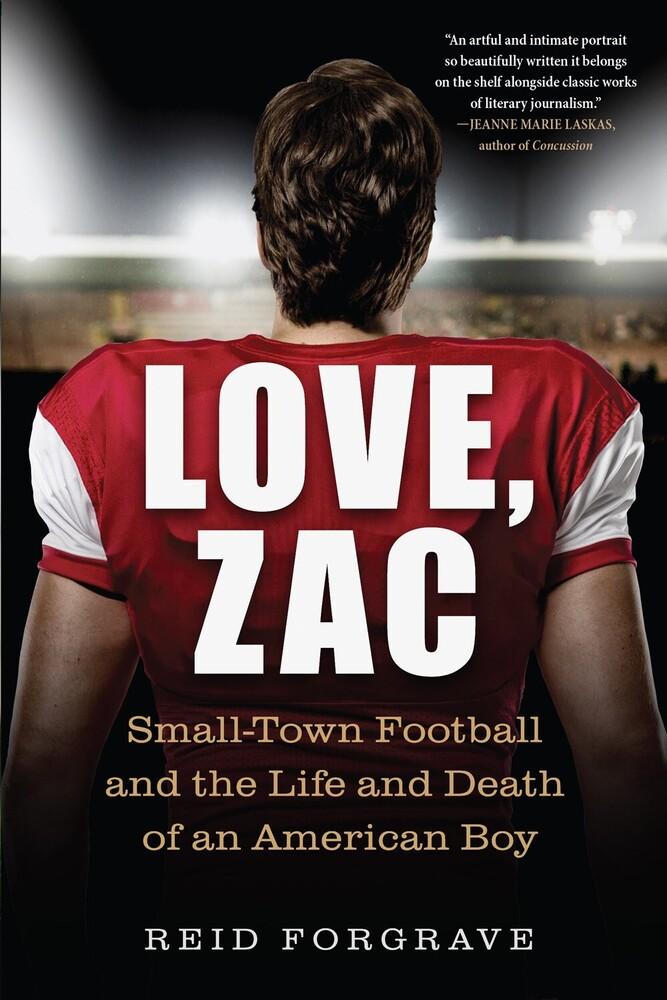 Reid Forgrave - Love Zac (Ppbk)
