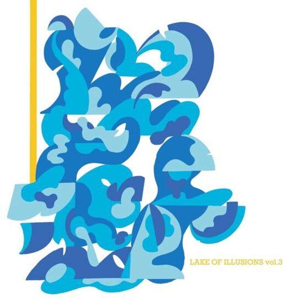 Lake Of Illusions Vol. 3 / Various - Lake Of Illusions Vol. 3 / Various