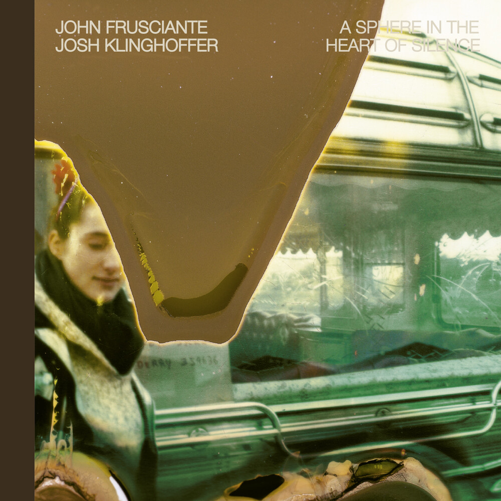 John Frusciante - Sphere In The Heart In The Heart Of Silence (Hol)