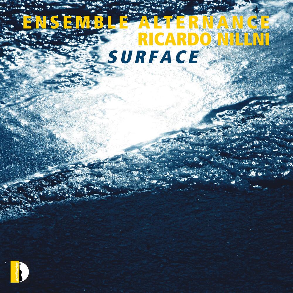 Nillni / Ensemble Alternance - Surface