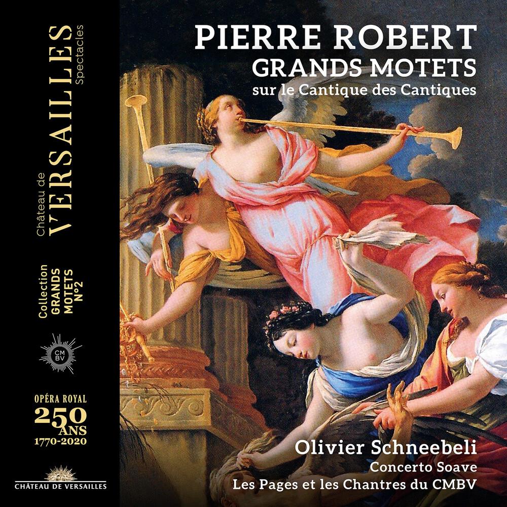 Robert / Schneebeli - Grands Motets