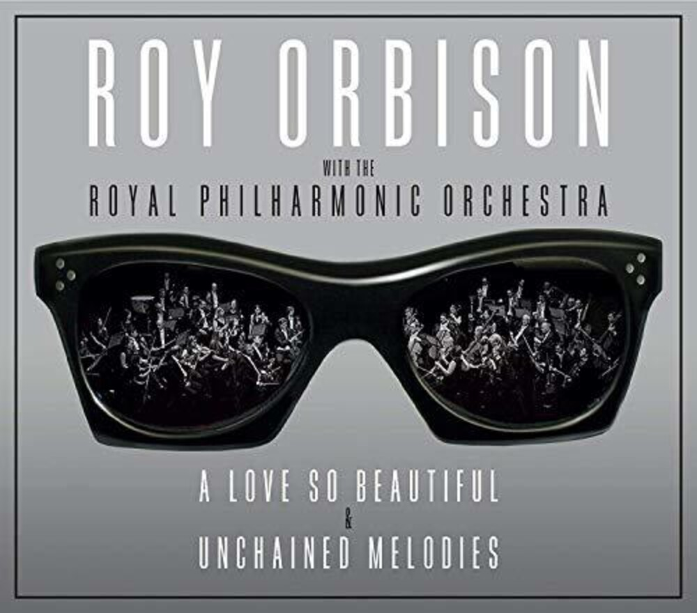 Roy Orbison - Love So Beautiful / Unchained Melodies