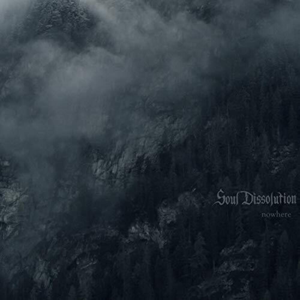Soul Dissolution - Nowhere (Uk)