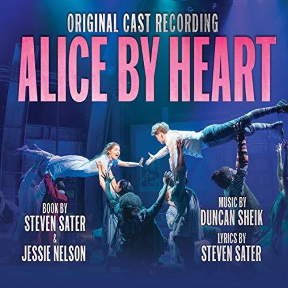 Duncan Sheik / Sater,Steven - Alice By Heart