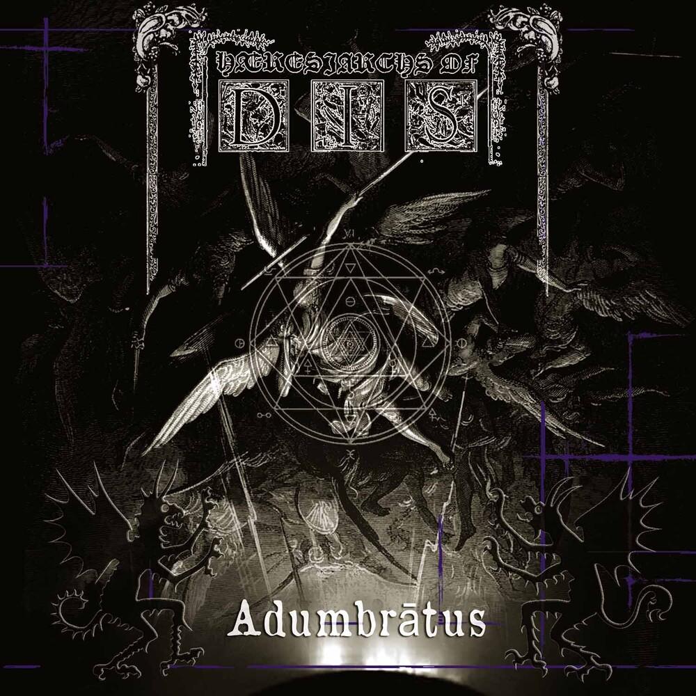 Haeresiarchs Of Dis - Adumbratus