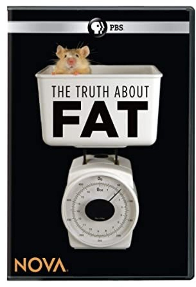 - Nova: Truth About Fat