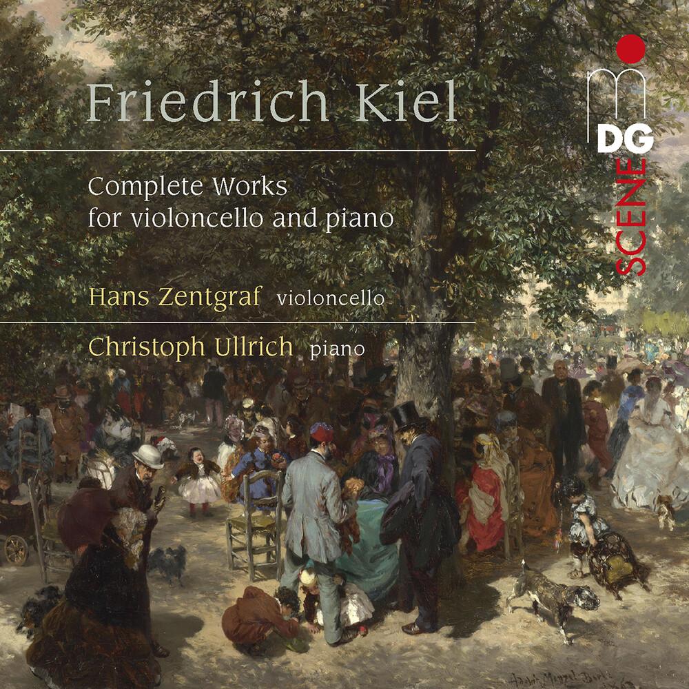Kiel / Zentgraf / Ullrich - Complete Violoncello & Piano (2pk)