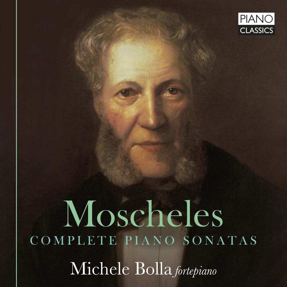 Moschelles / Bolla - Complete Piano Sonatas