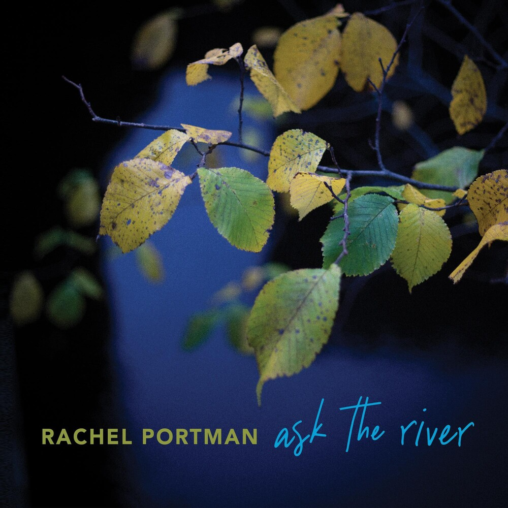 Rachel Portman - Ask The River