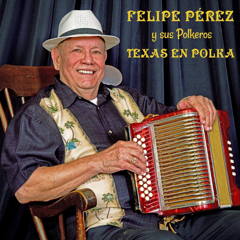 Felipe Pérez - Texas En Polka