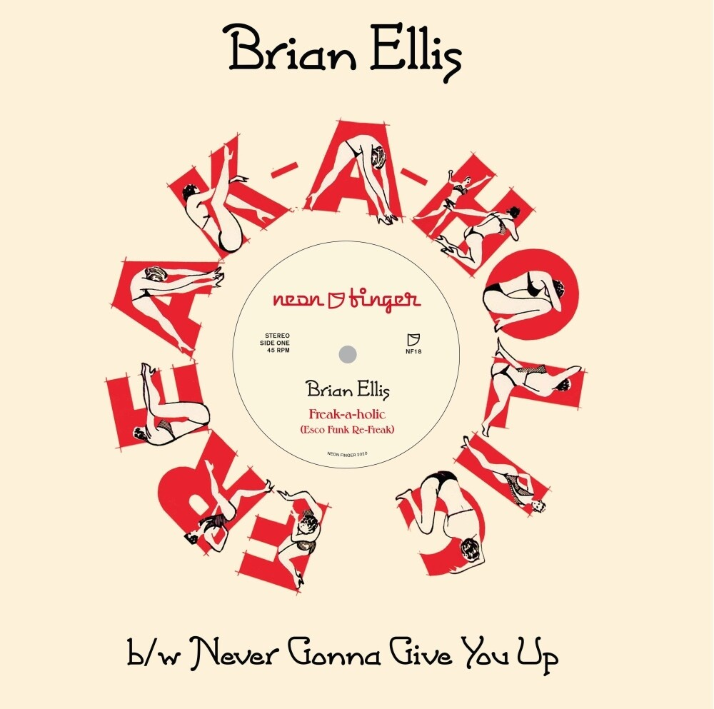 Brian Ellis - Freak-a-holic