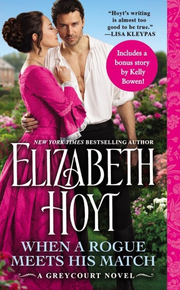 - When a Rogue Meets His Match: A Greycourt Novel