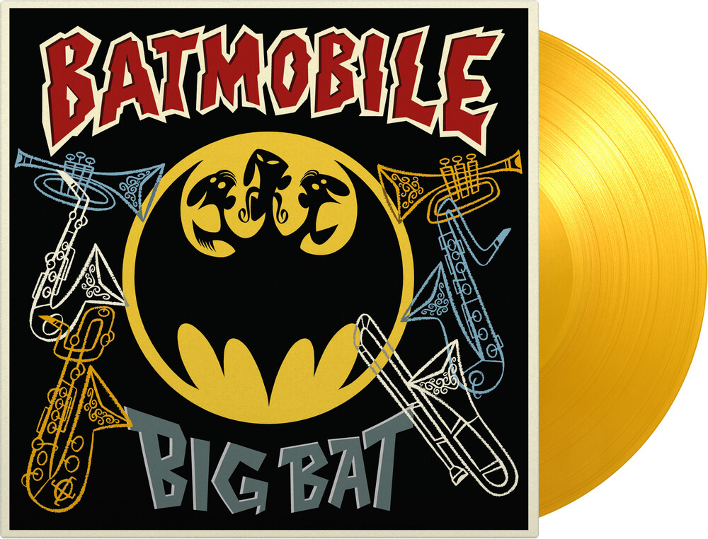 Batmobile - Big Bat: Their Classic Hits With Horns Added!