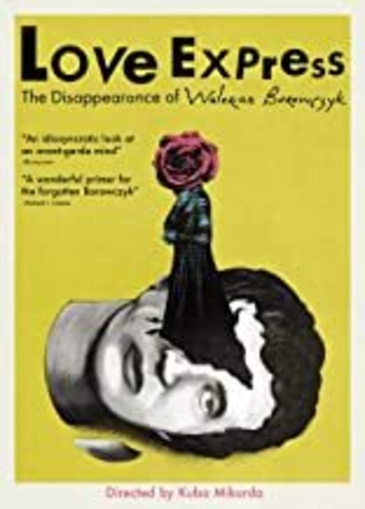 Love Express: Disappearance of Walerian Borowczyk - Love Express: The Disappearance of Walerian Borowczyk