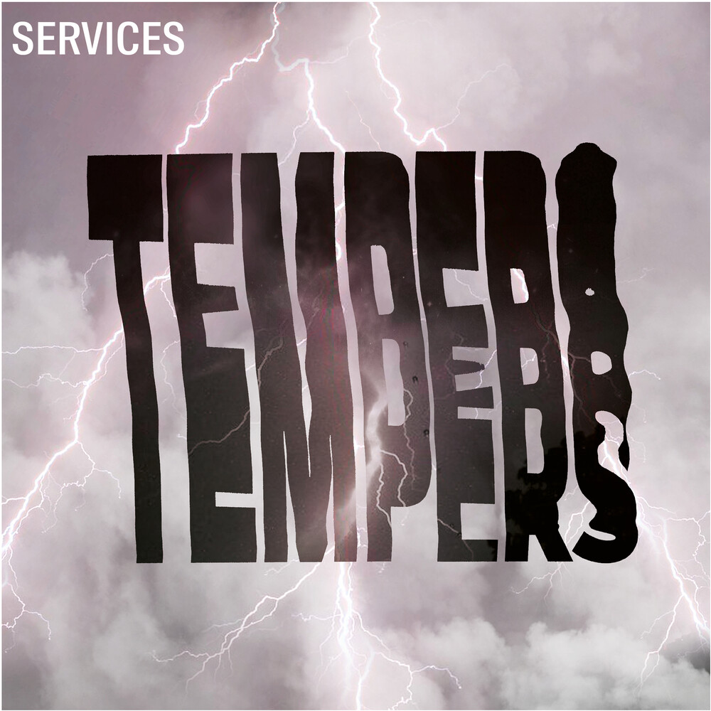Tempers - Services (Clear Vinyl)
