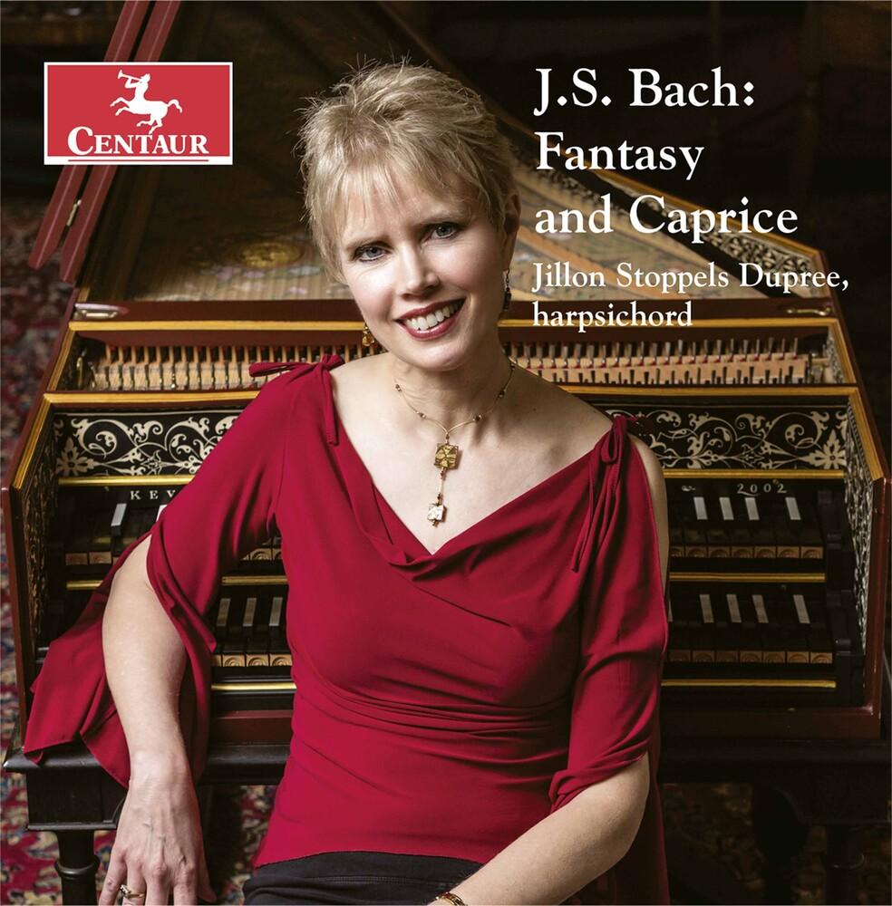 J Bach S / Dupree - Fantasy & Caprice