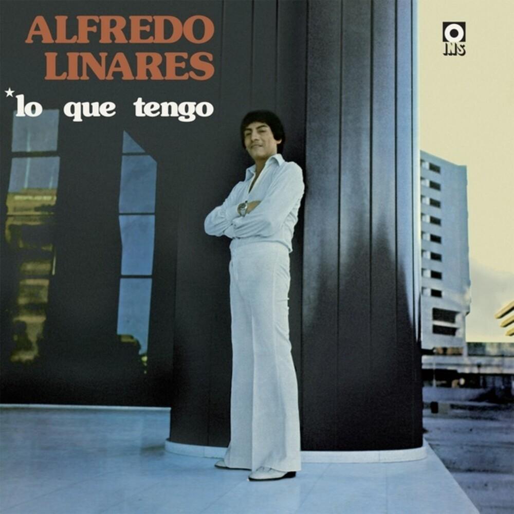 Alfredo Linares - Lo Que Tengo