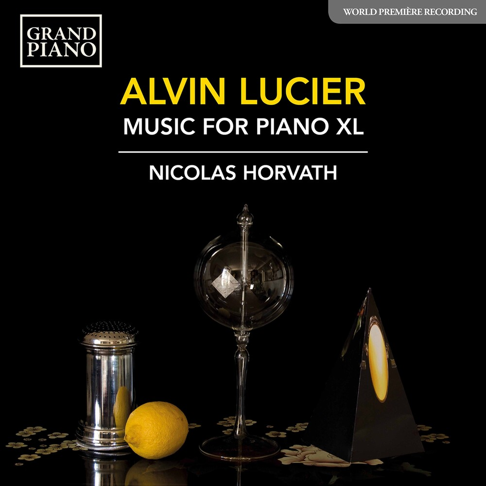 Lucier / Horvath - Music for Piano XL