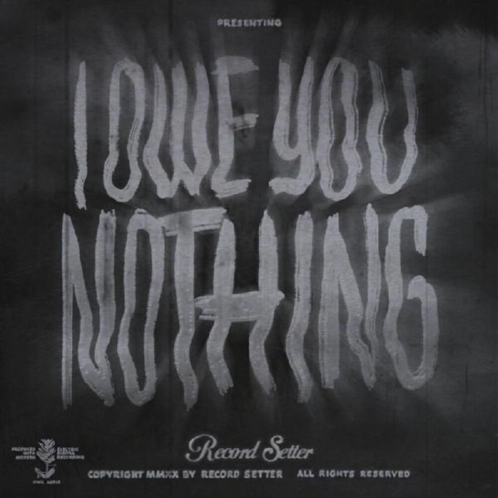 Record Setter - I Owe You Nothing (Blk) [Clear Vinyl]