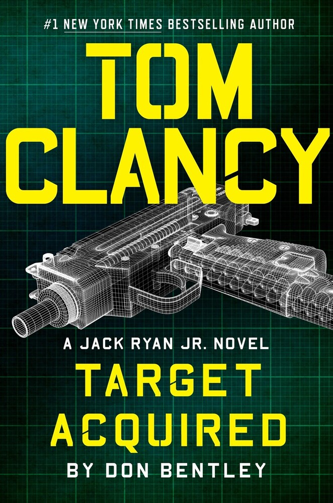 Don Bentley - Tom Clancy Target Acquired: A Jack Ryan Jr. Novel