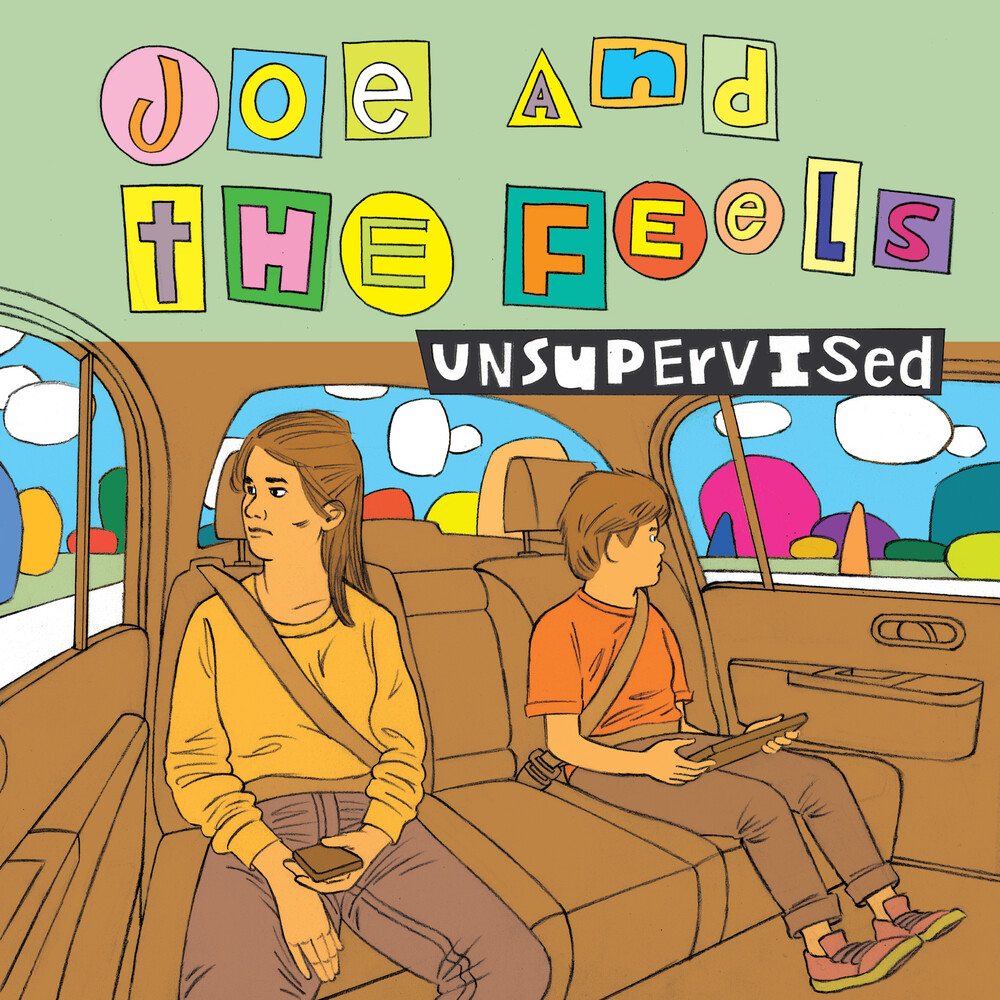 Joe & The Feels - Unsupervised