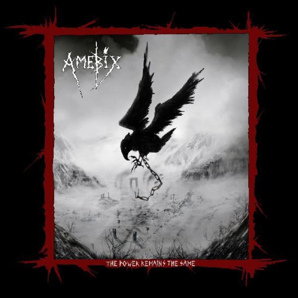 Amebix - Power Remains The Same (W/Dvd)
