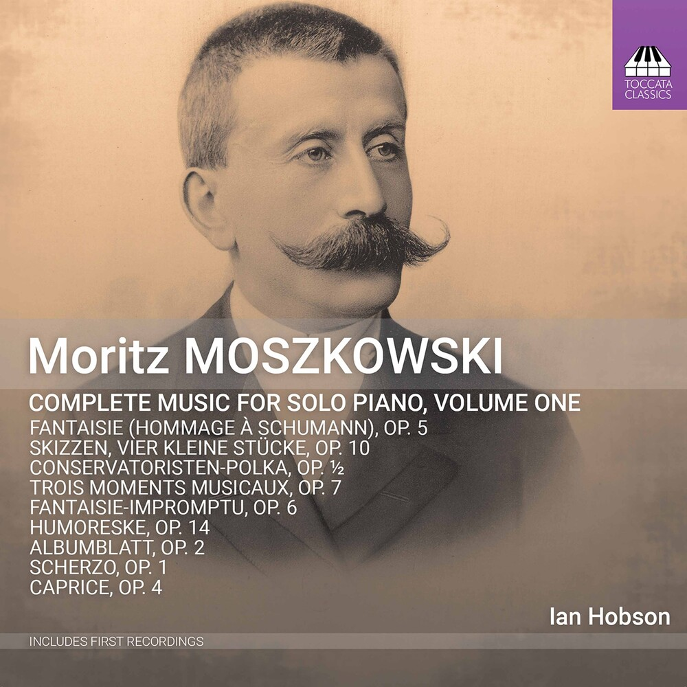 Moszowski / Hobson - Complete Music For Solo 1
