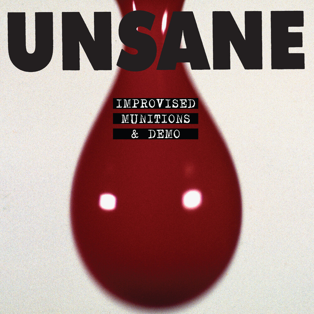 Unsane - Improvised Munitions & Demo
