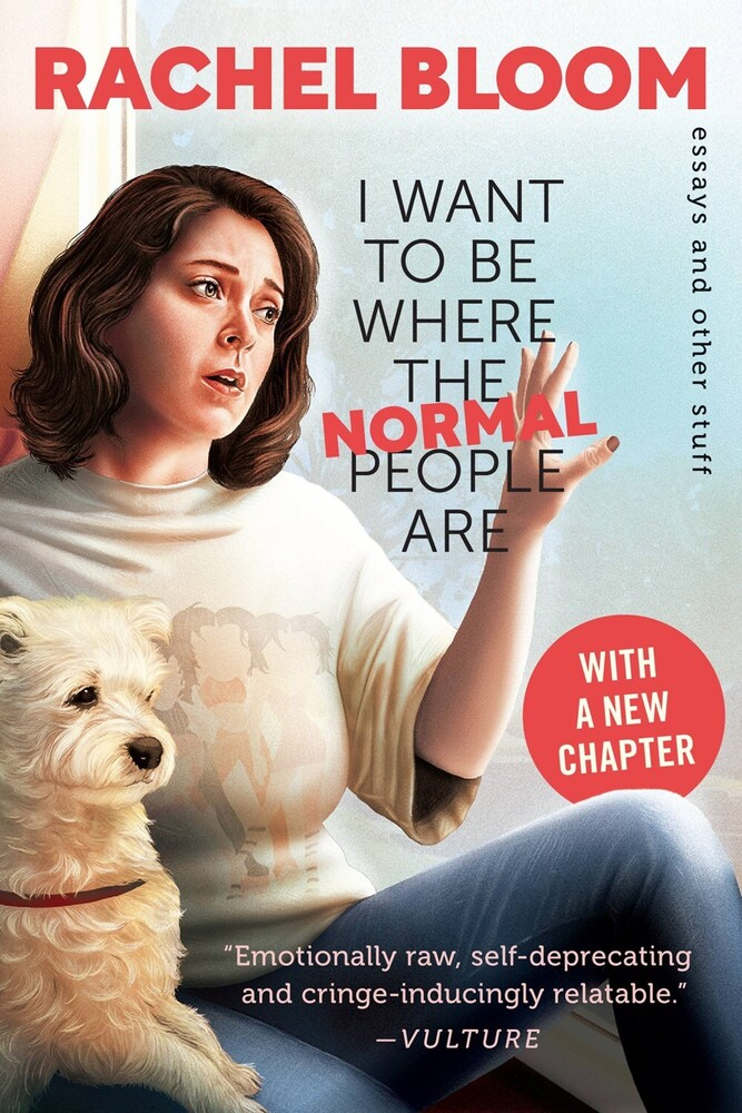Bloom, Rachel - I Want to Be Where the Normal People Are