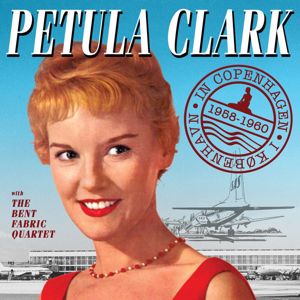 Petula Clarke - In Copenhagen 1958-1960 (Uk)