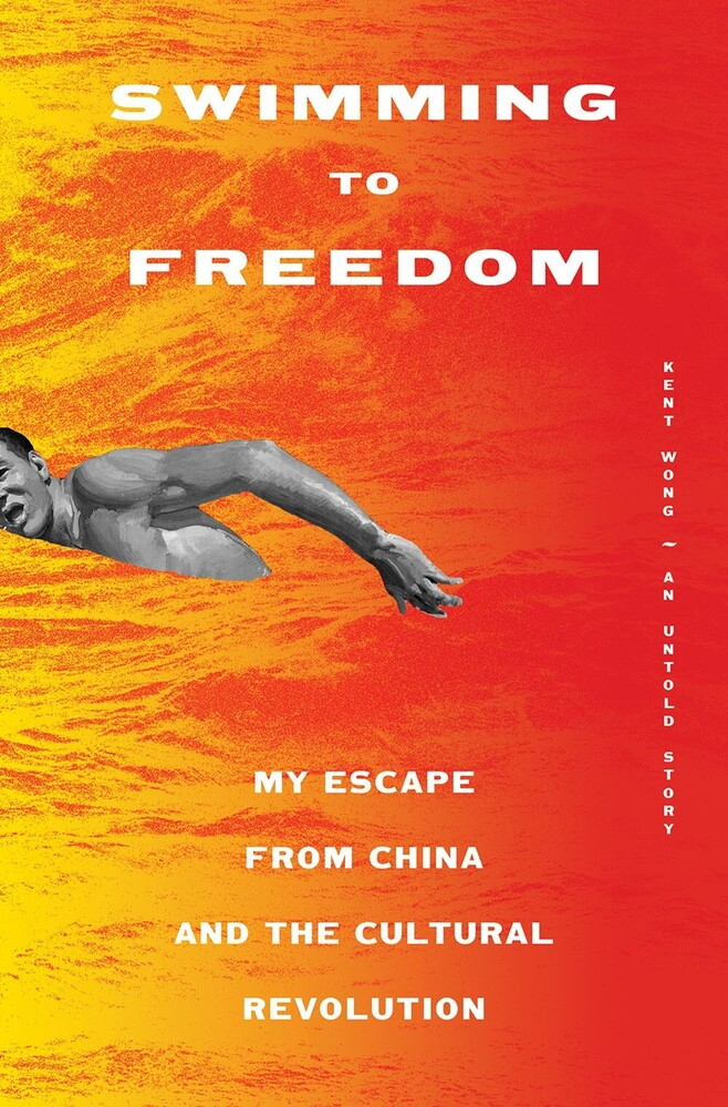 Kent Wong - Swimming To Freedom (Hcvr)