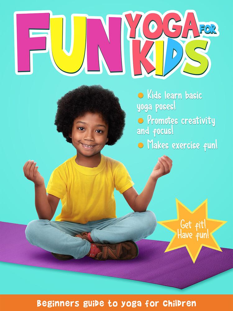 - Fun Yoga For Kids