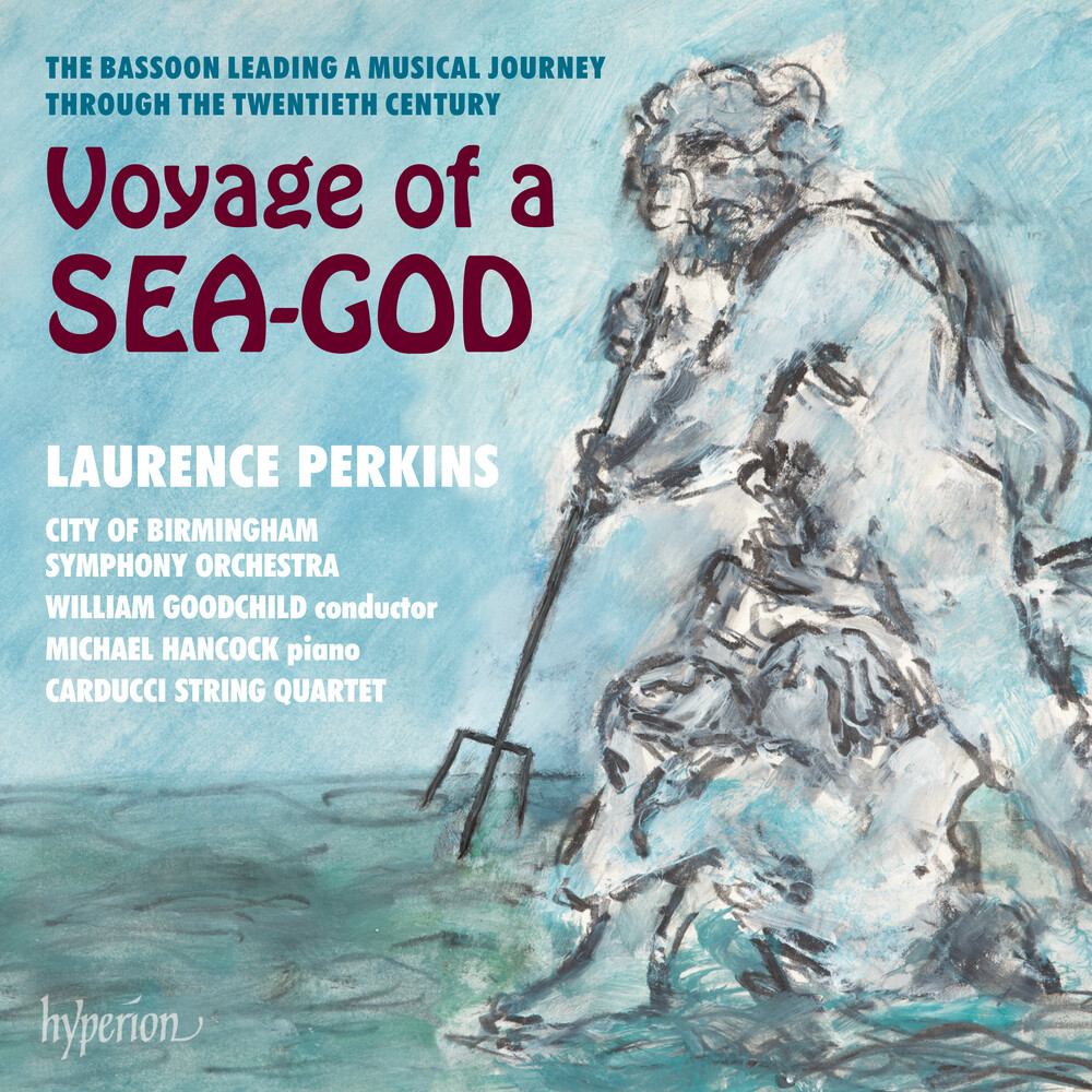 Laurence Perkins - Voyage Of A Sea-God