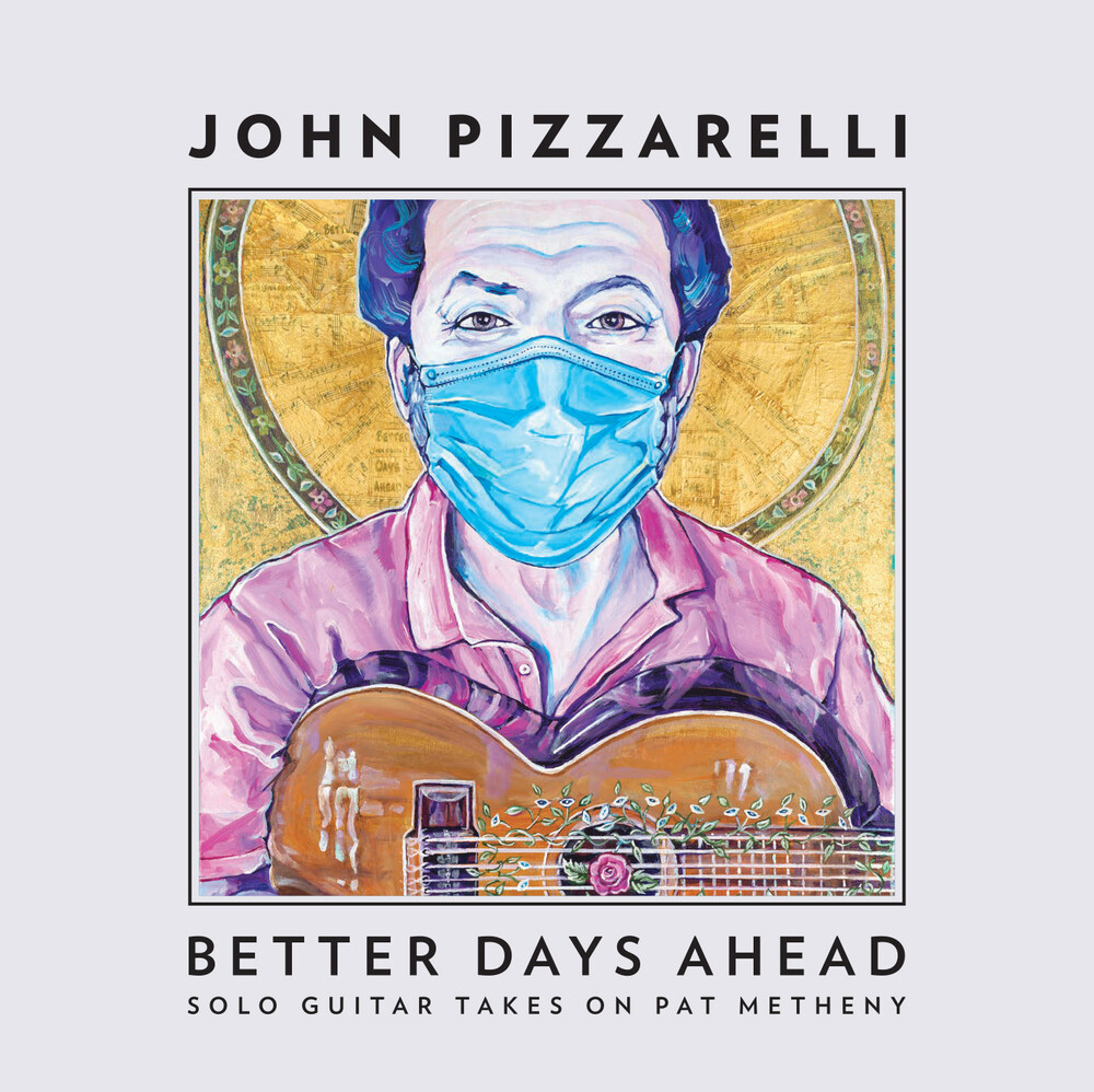 John Pizzarelli - Better Days Ahead (Solo Guitar Takes Pat Metheny)