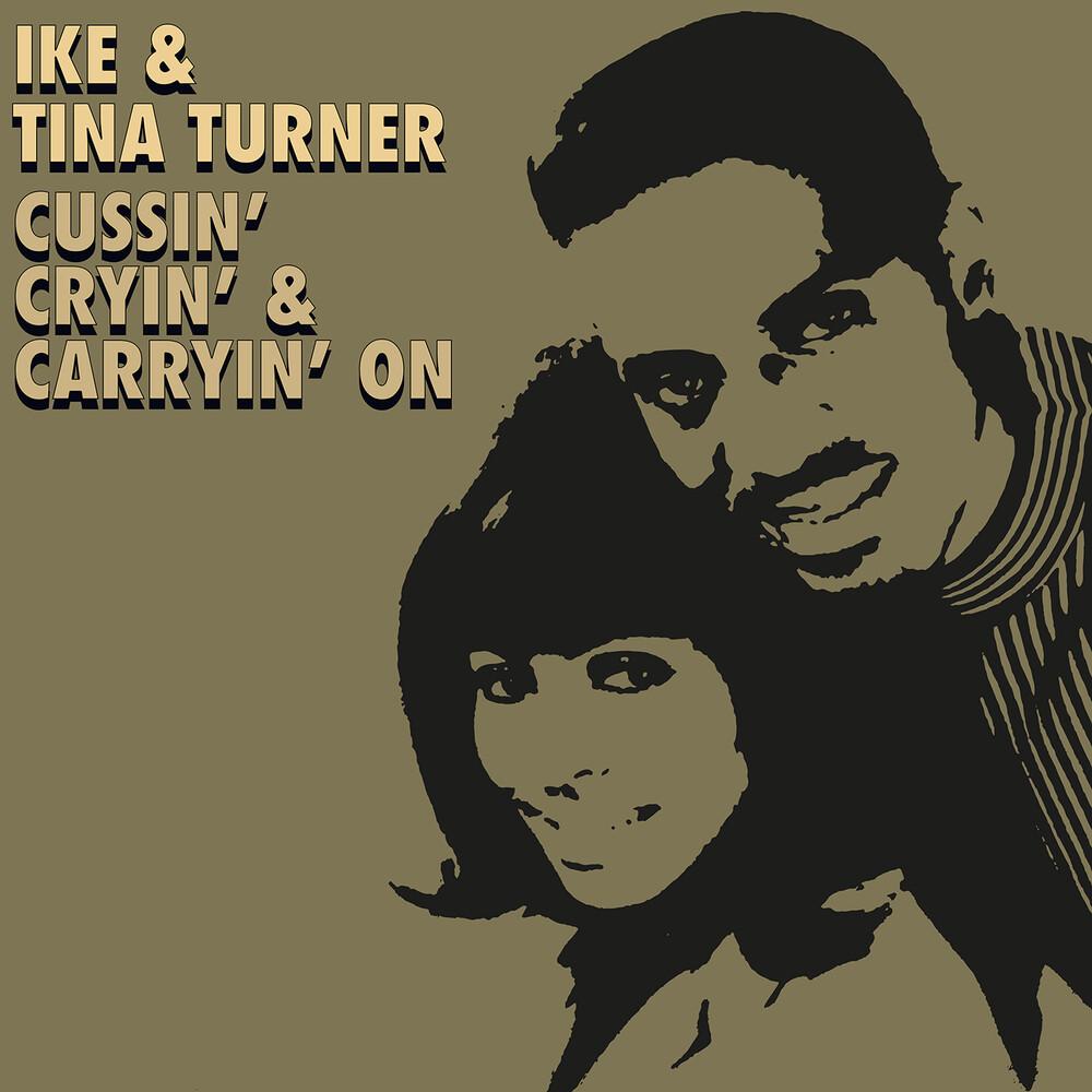 Ike Turner  & Tina - Cussin' Cryin' & Carryin' On (Mod)