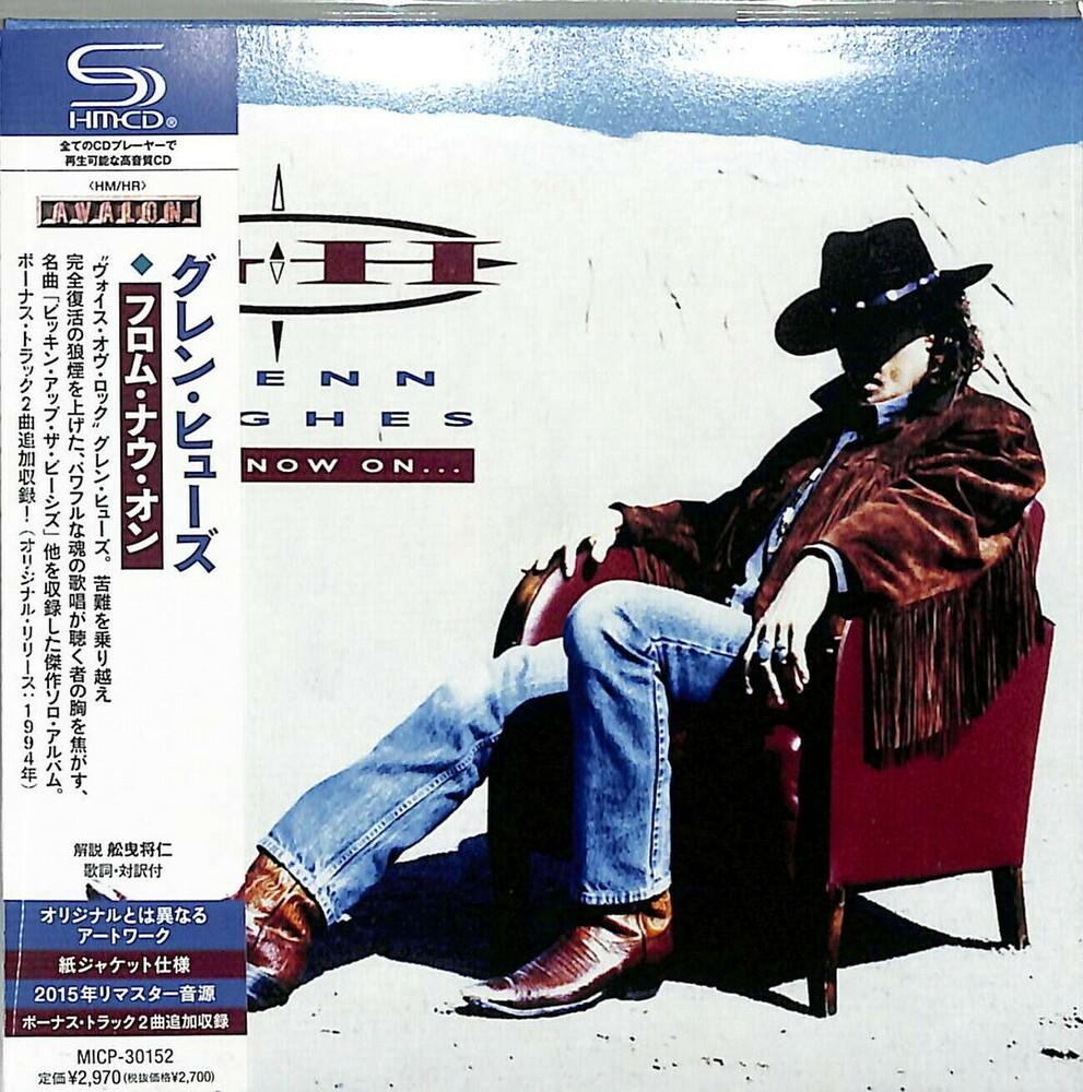 Glenn Hughes - From Now On (Shm) (Jpn)