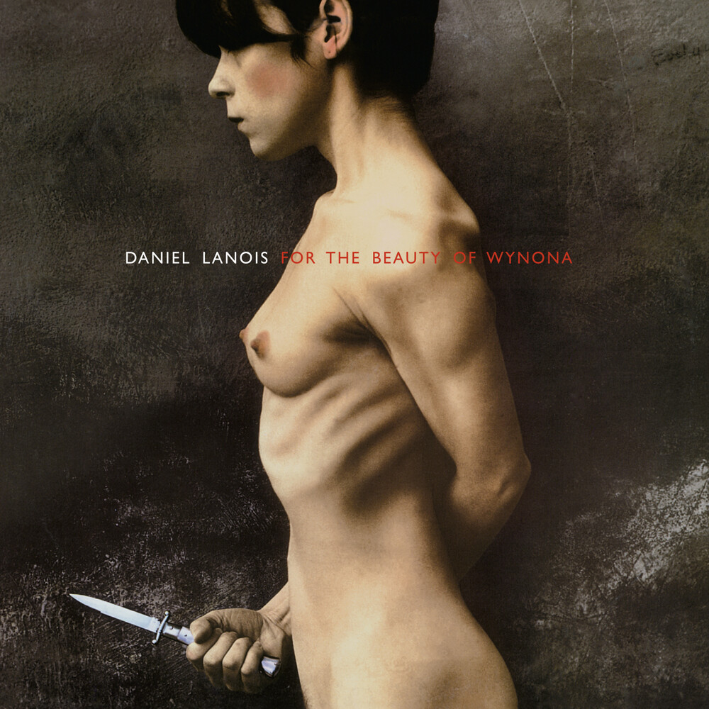 Daniel Lanois - For The Beauty Of Wynona (Hol)