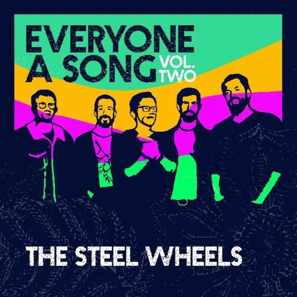 Steel Wheels - Everyone A Song 2