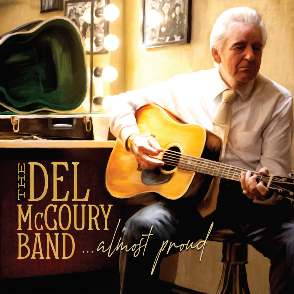 The Del McCoury Band - Almost Proud