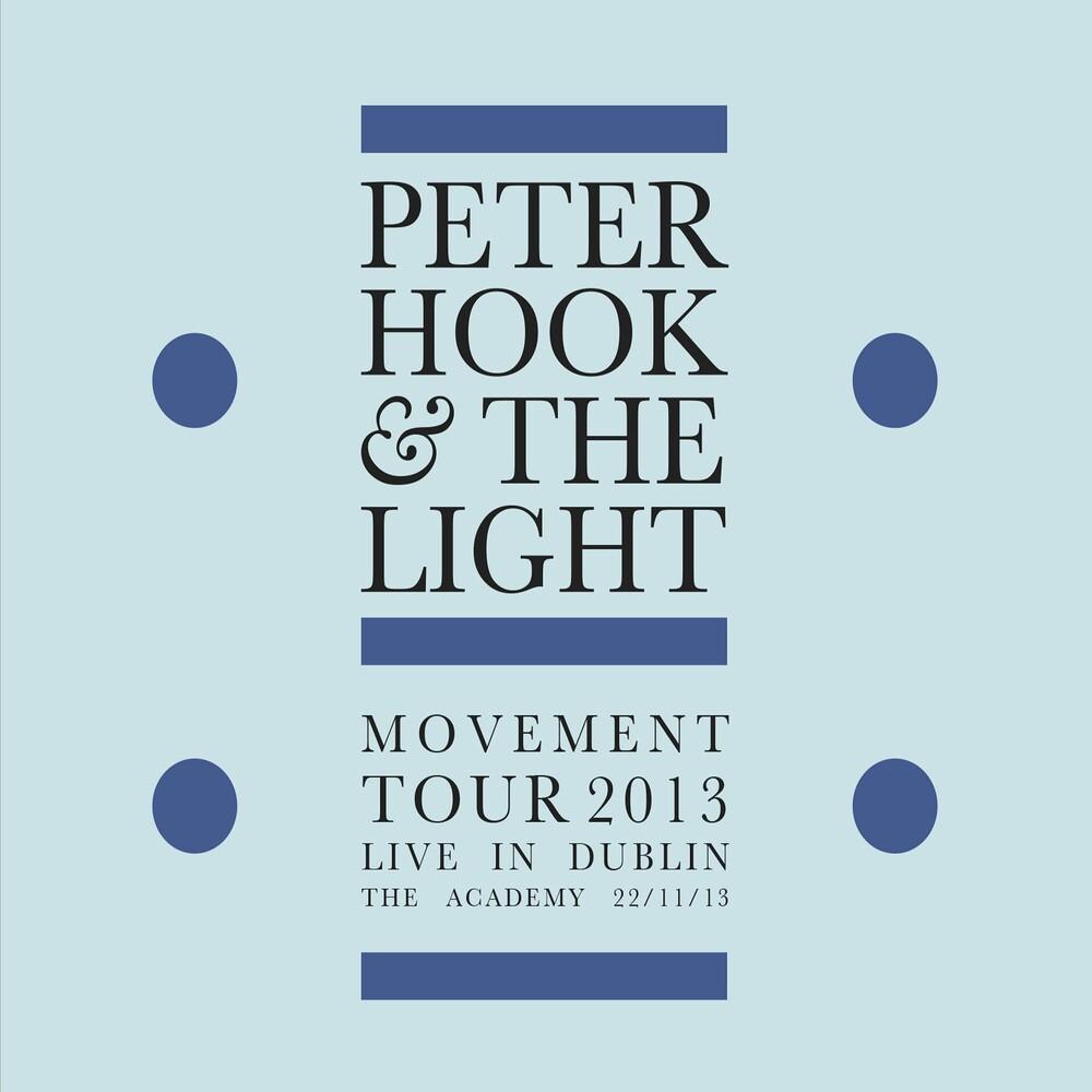 Peter Hook & The Light - Movement: Live In Dublin (Uk)