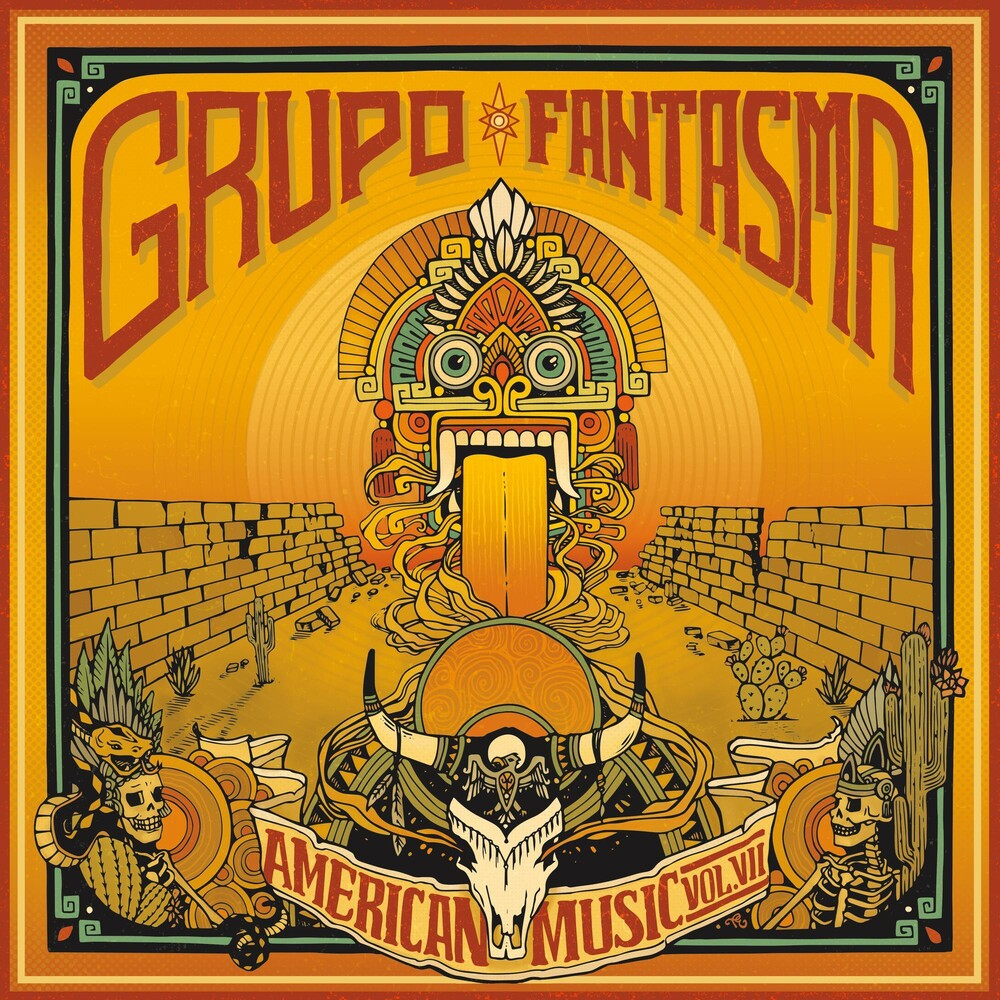 Grupo Fantasma - American Music: Volume 7