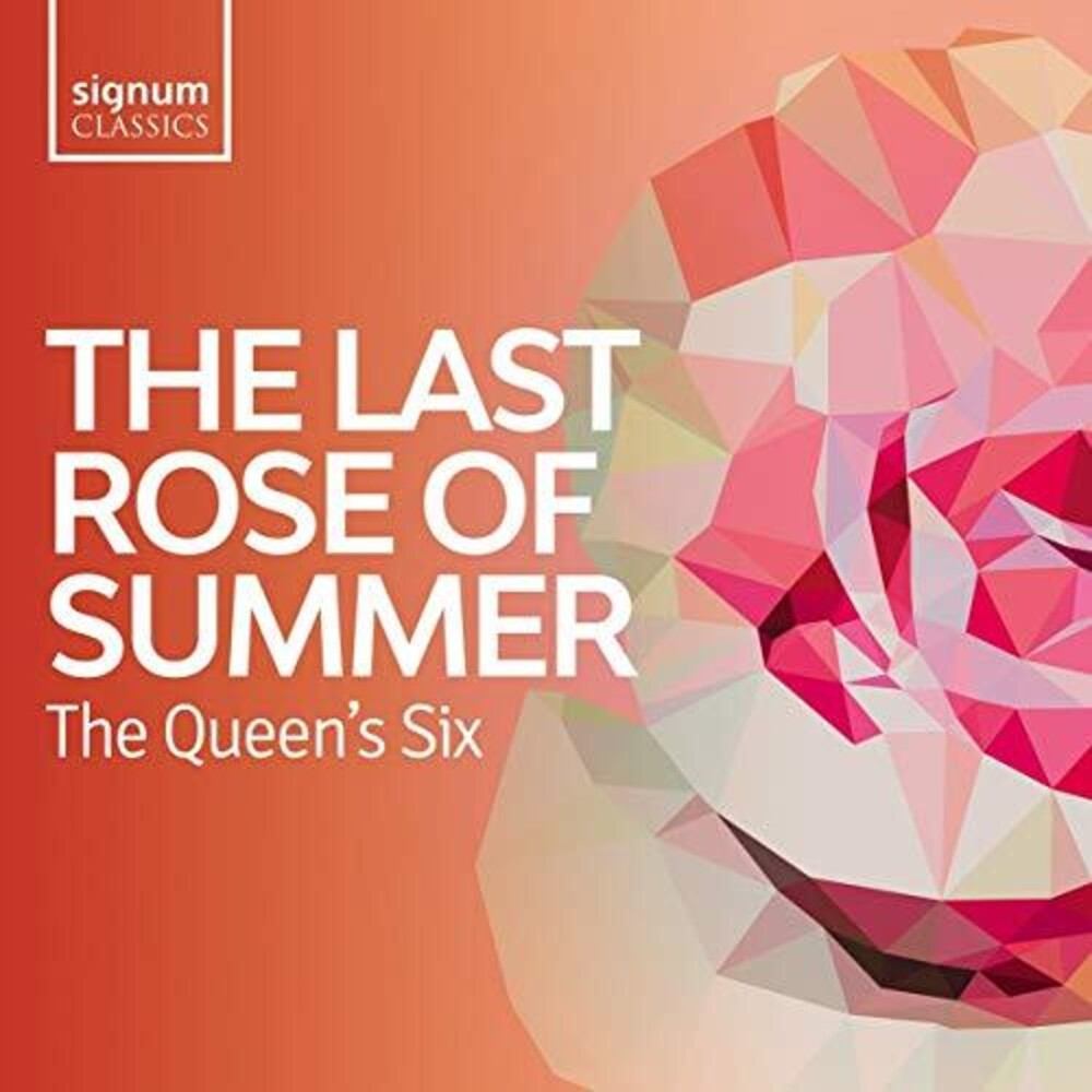 The Queen's Six - Last Rose Of Summer