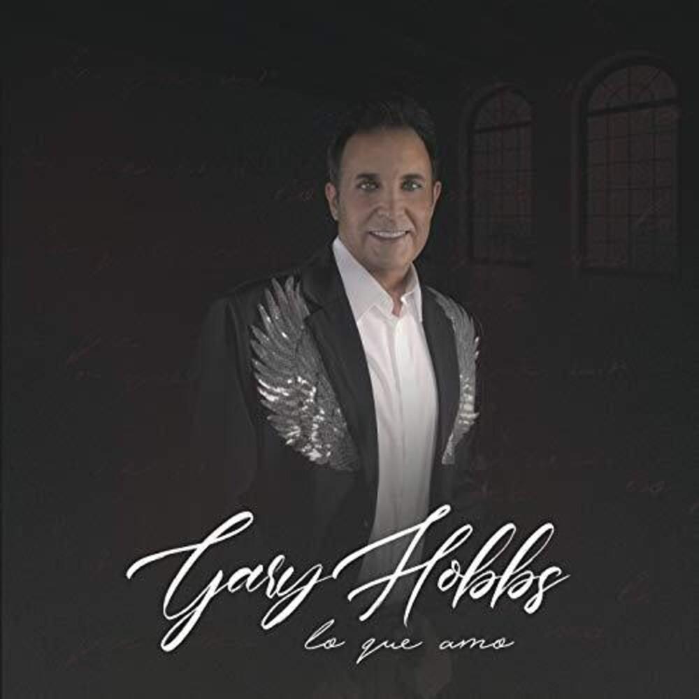 Gary Hobbs - Lo Que Amo