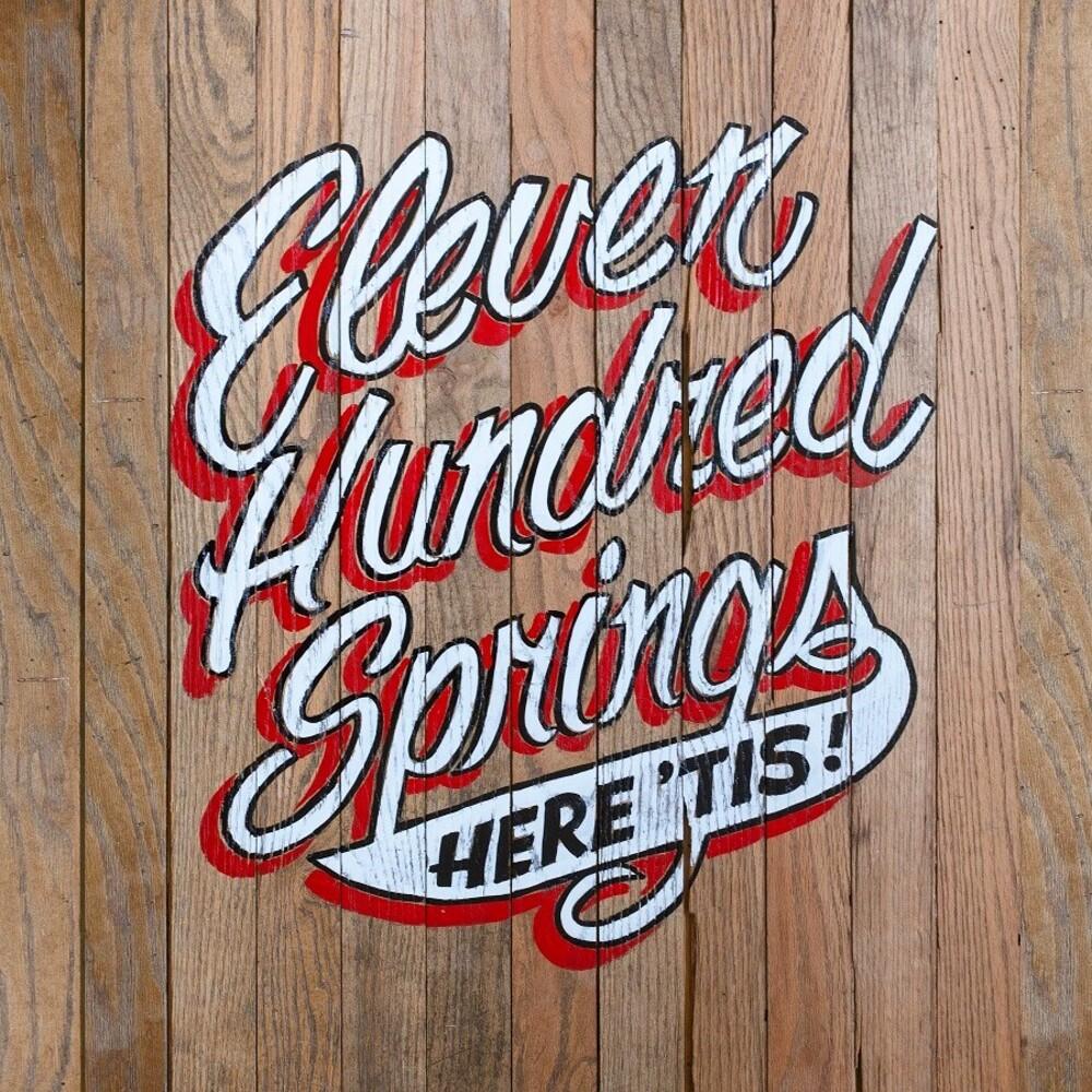 Eleven Hundred Springs - Here 'Tis