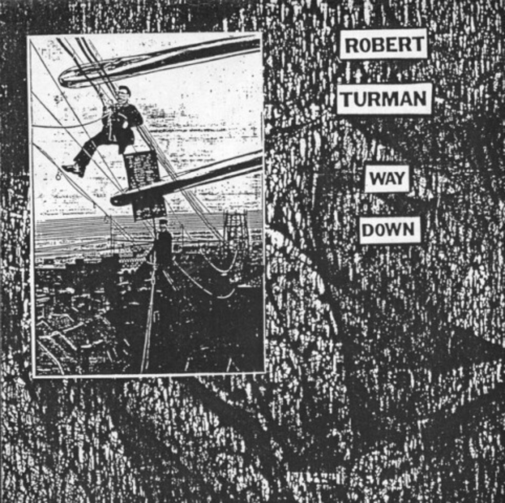 Robert Turman - Way Down [Digipak]