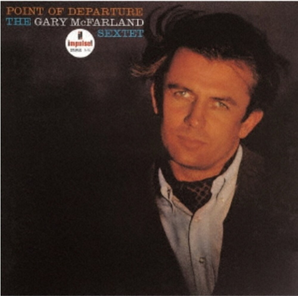 Gary Mcfarland Sextet - Point Of Departure [Limited Edition] (Hqcd) (Jpn)